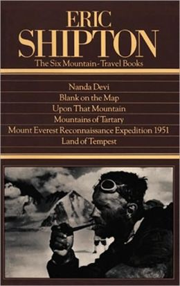 The Six Mountain Travel Books by Eric Shipton